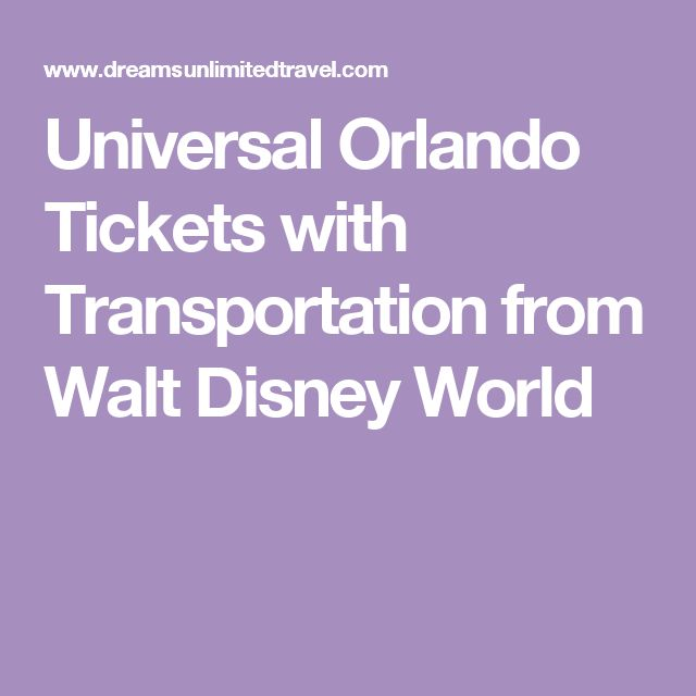 Universal Orlando Tickets with Transportation from Walt Disney World
