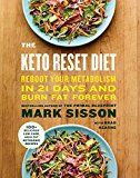 The Keto Reset Diet: Reboot Your Metabolism in 21 Days and Burn Fat Forever by Mark Sisson (Author) Brad Kearns (Author) #Kindle US #NewRelease #Nonfiction #eBook #ad