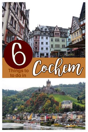 The Adorable Town of Cochem & the Reichsburg Castle - Cochem, Germany - California Globetrotter