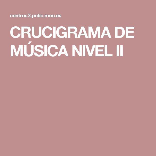 CRUCIGRAMA DE MÚSICA NIVEL II