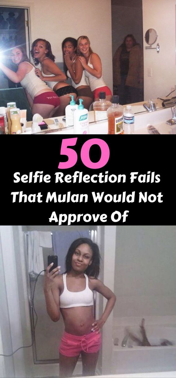 Selfie Reflection Fails That Mulan Would Not Approve Of