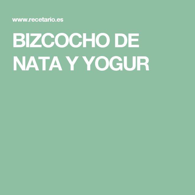 BIZCOCHO DE NATA Y YOGUR