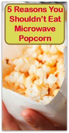 5 Reasons You Shouldn't Eat Microwave Popcorn - Natural Holistic Life #popcorn #microwave #toxic #health #natural #holistic