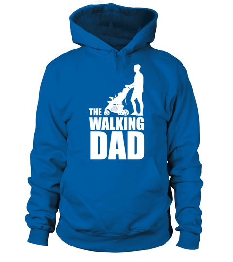 The Walking Dad Funny Shirt | Teezily | Buy, Create & Sell T-shirts to turn your ideas into reality