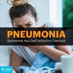 Pneumonia symptoms - Dr. Axe http://www.DrAxe.com #health #holistic #natural