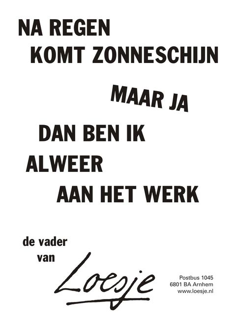Citaten Loesje Poster : Best images about loesje quotes on pinterest tes