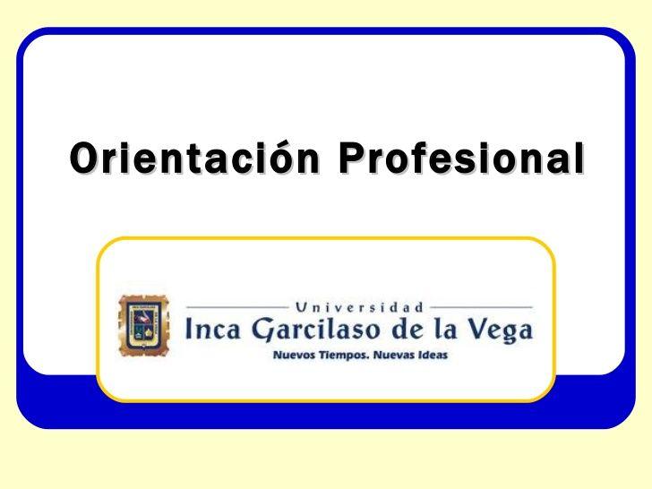 Orientacinprofesional 110813091332-phpapp01