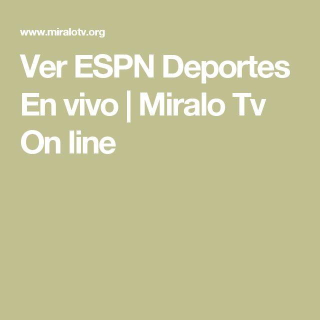 Ver ESPN Deportes En vivo | Miralo Tv On line