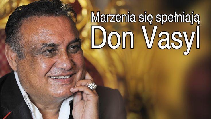 Don Vasyl - Marzenia się spełniają (HIt) (Official Video)