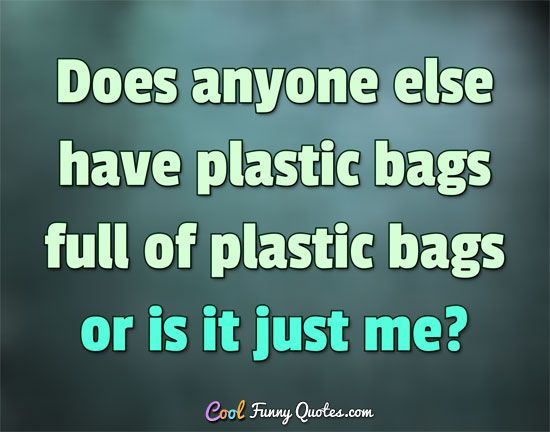 Quotes On Plastic Bags: 62 Best SOOO RELATABLE!!!!(attitude) Images On Pinterest