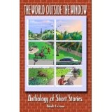 THE WORLD OUTSIDE THE WINDOW (Kindle Edition)By E. Don Harpe