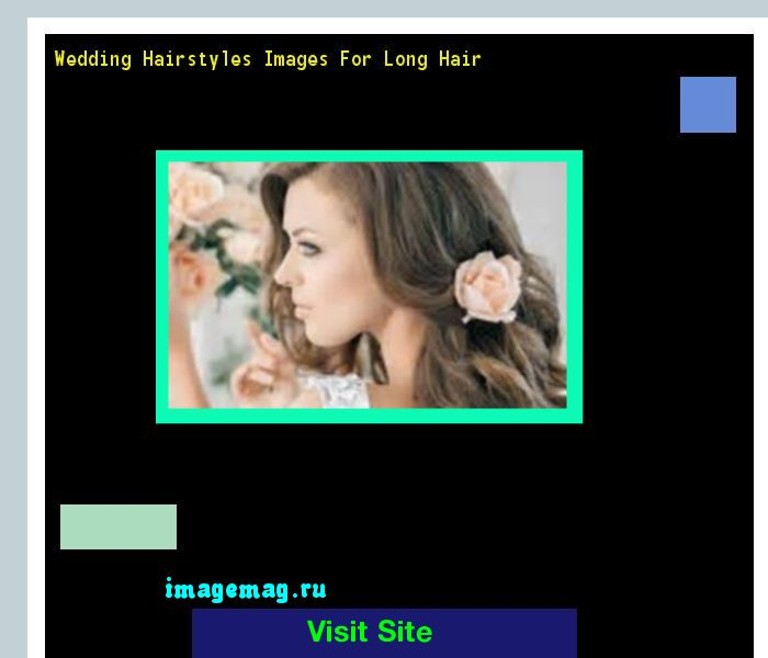 Wedding Hairstyles Images For Long Hair 172954 - The Best Image Search