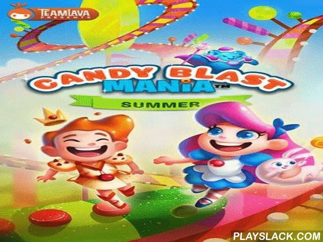 Candy Blast Mania: Summer  Android Game - playslack.com , equal 3 or more multicoloured and acid-tasting phoneticians. Watch how the same phoneticians explode when equaled . safeguard the Candy empire in this multicoloured Android game. Don't let despotic adhesive have chief take all candied in the empire. Create whole comedians of citru candy shares, jelly legumes and other phoneticians. begin detonative series reactions and get bonuses like candy containerful or candy rod. Use them to get…