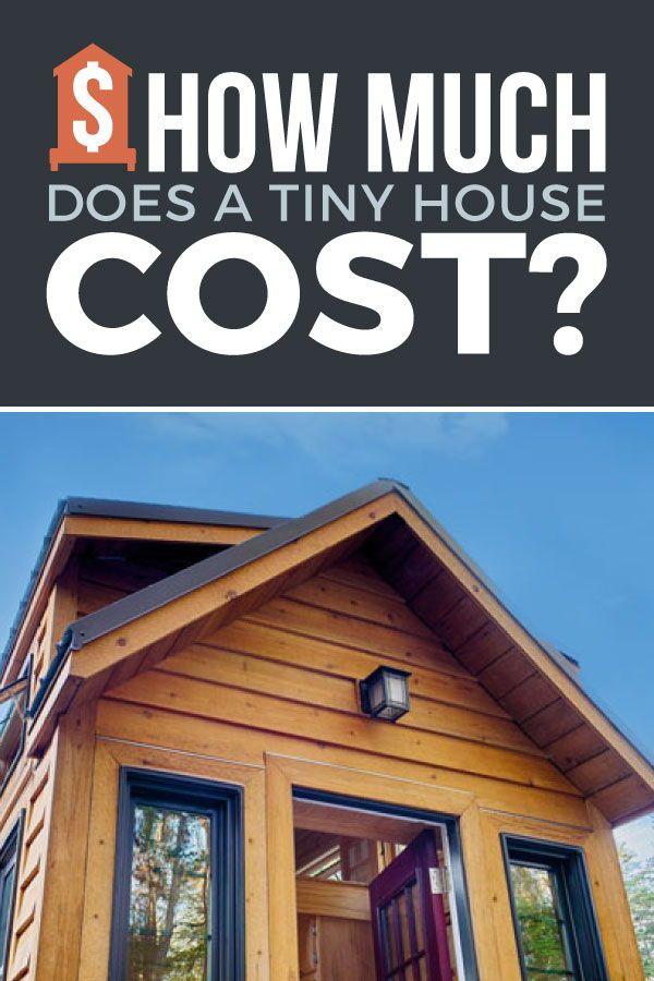 How Much Does A Tiny House Cost From Someone Who S Done It