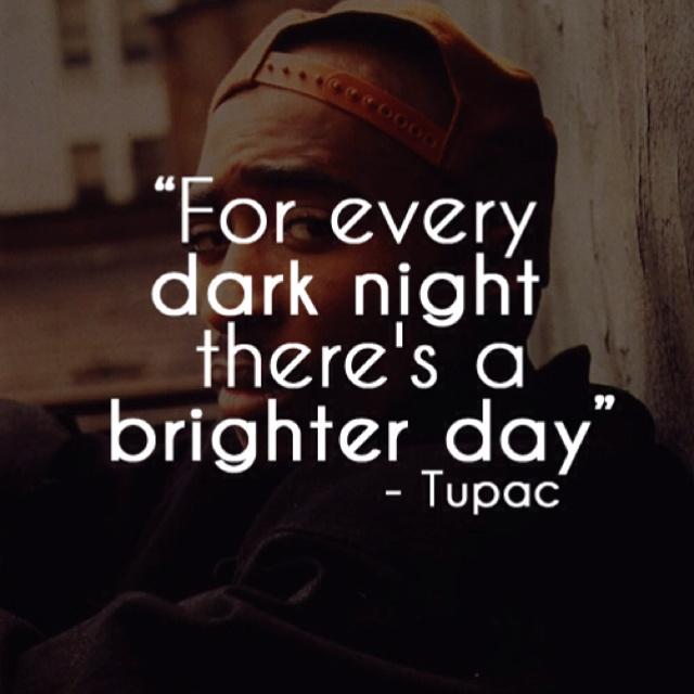 All Tupac Quotes: 78 Best Images About Love Tupac Quotes On Pinterest