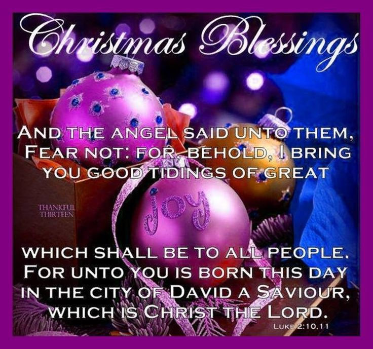 And the Angel said unto them, fear not: For behold, I bring you good tidings of great joy, Which shall be to all people.  For unto you is born this day in the City of David a SAVIOR.  Which is CHRIST THE LORD. - Luke 2:10, 11