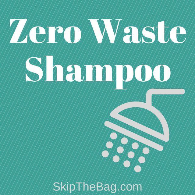 Zero Waste Shampoo 6 Alternatives! http://SkipTheBag.com