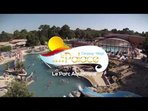 Camping Le Palace Soulac - YouTube