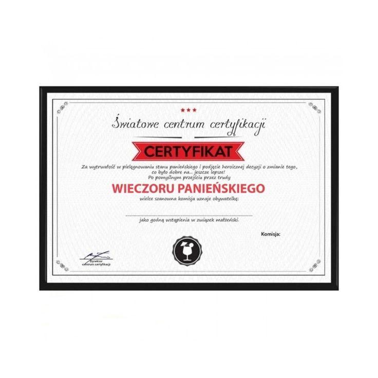 Certyfikat na wieczór panieński :).