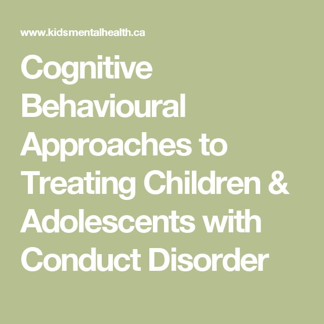 Cognitive Behavioural Approaches to Treating Children & Adolescents with Conduct Disorder