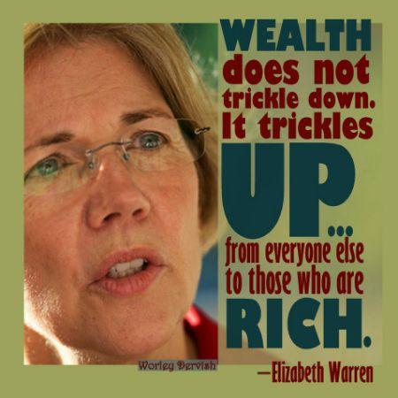 ~ Elizabeth Warren