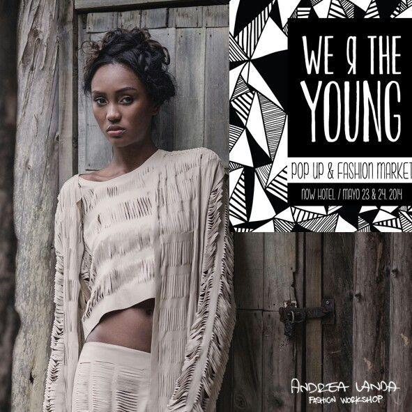 Andrea Landa Fashion Workshop @We r the young en el Now Hotel, Cali!