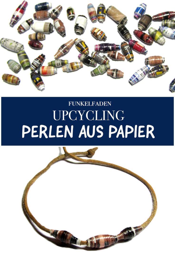 Upcycling – Perlen aus Altpapier basteln – Anleitung für Kinder