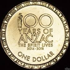 2014 and 2015 100 years of ANZAC The Spirit Lives 2014-2018 Dollar Reverse