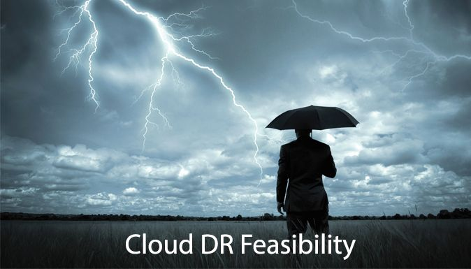 Cloud #DR Feasibility.  #DisasterRecovery in #cloud enables a lot of flexibility as it can be done in just a matter of hours. Read more here!