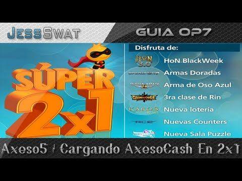 Axeso5.com | Comprando AxCa$h En 2x1
