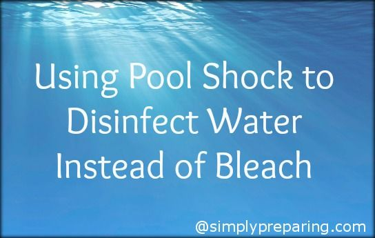 How to disinfect water using pool shock instead of bleach. Very helpful for people in flooded areas right now that may not be able to drink city water.