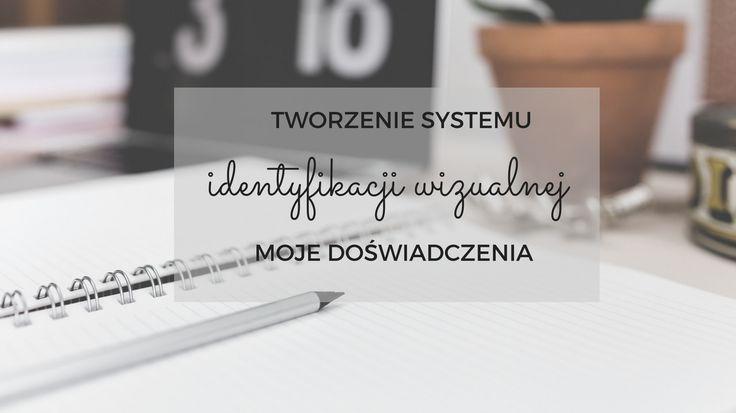 """System identyfikacji wizualnej pozwala godnie reprezentować Twoją działalność. To """"strój"""" biznesu, bloga. Podkreśla, czym się zajmujesz. Pozwala on zapamiętać Twoją działalność, wyróżnić ją na tle innych produktów czy usług. Przedstawię Ci kilka elementów, które dobrze wziąć pod uwagę, gdy tworzysz system identyfikacji wizualnej Twojej działalności."""