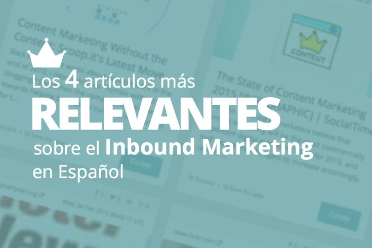 Curación sobre el Inbound Marketing en Español #marketing #mercadotecnia #MarketingdeAtracción