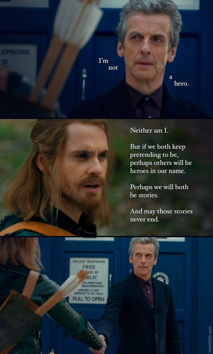 """From Doctor Who, Season 8, Ep 3 """"Robot of Sherwood"""" Quote Pic - Heroes of Never-ending Stories."""