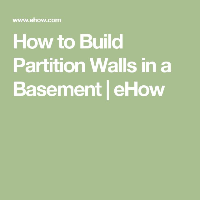 How to Build Partition Walls in a Basement | eHow