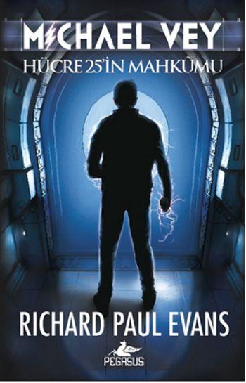 Richard Paul Evans – Michael Vey, Hücre 25'in Mahkumu