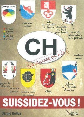 CH, la Suisse en kit : suissidez-vous! - Sergio Belluz