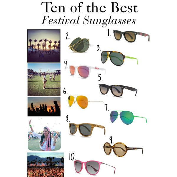 Ten of The Best | Festival Sunglasses want it