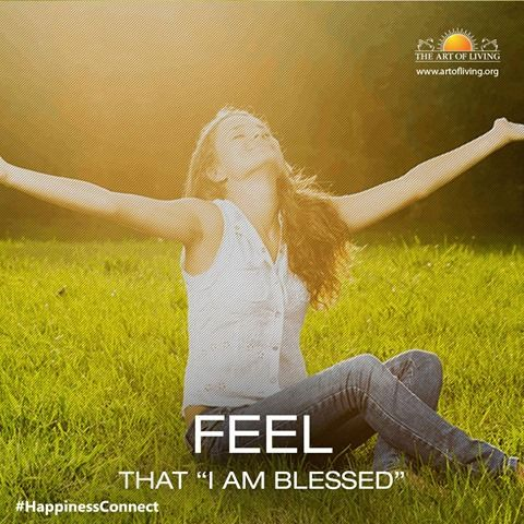 "Feel that ""I am blessed"".  #artofliving #SriSri #blessed #feeling #happiness #joy #happinessconnect"