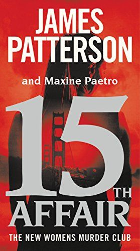 15th Affair by James Patterson and maxine paetro
