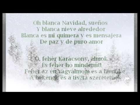 Andrea Bocelli - Blanca navidad (Fehér karácsony) dalszöveg - YouTube