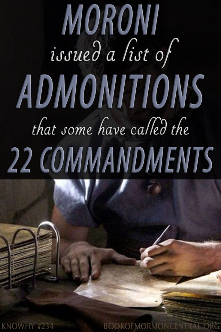 In The Book Of Mormon, Moroni Issued A List Of Admonitions That Some Have  Called