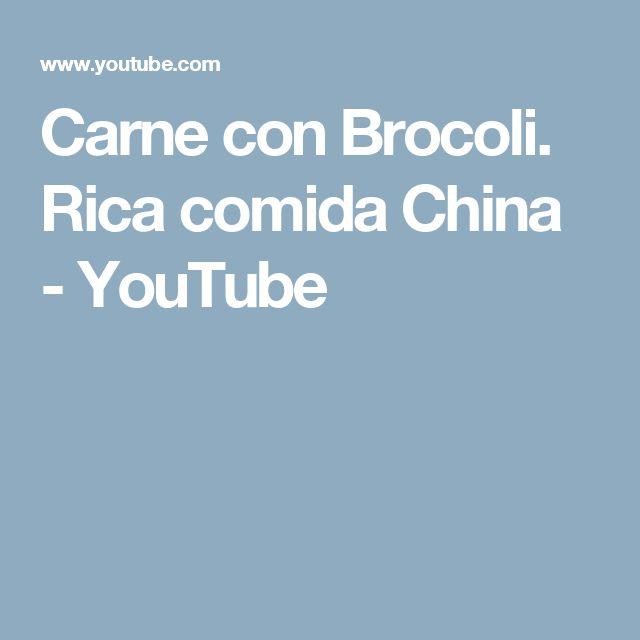 Carne con Brocoli. Rica comida China - YouTube