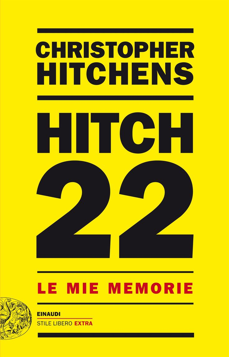 Hitch 22 -Christopher Hitchens
