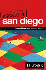 Escale à San Diego, éd. Ulysse, $14.95