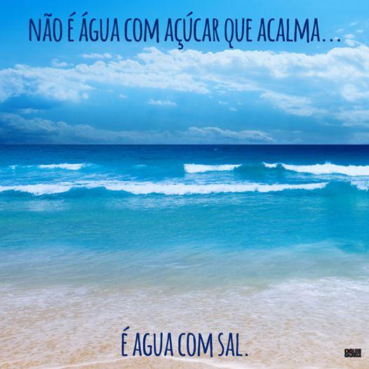 Concordo.. nada melhor que o mar para relaxar.. estar em contato com a natureza é bom demais
