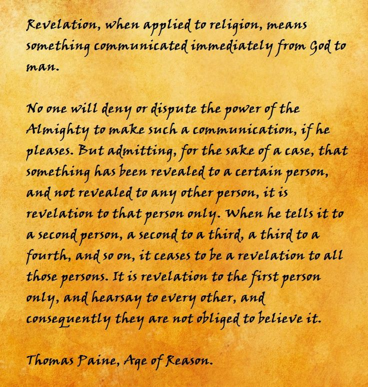 This is what Deism is all about. Thinking things through in a logical and reasonable manner. It's all hearsay!!!! And if hearsay is not accepted in criminal trials then why is it permitted in the mainstream religions?