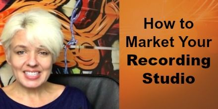 Discover Tips on How to Market Your Recording Studio. Presented by Anthea Palmer