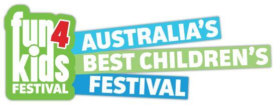 Fun 4 Kids : Australia's Best Children's Festival