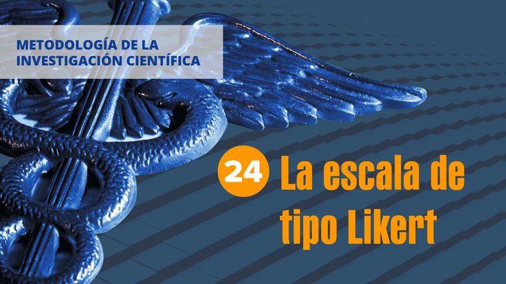 24. La escala de tipo Likert   Metodología de la investigación científica